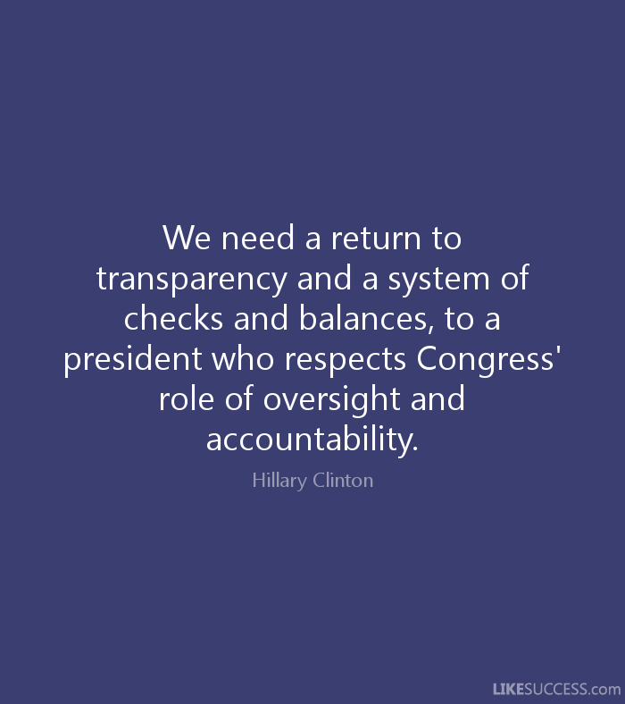we-need-a-return-to-transparency-and-a-s-by-hillary-clinton-like-___