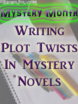 The importance of plot twists in mystery writing