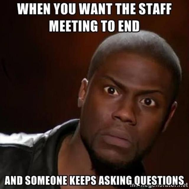 2d7f93cbe4908ff6dc1b48043ed502d9--staff-meeting-humor-staff-meetings (640x640)