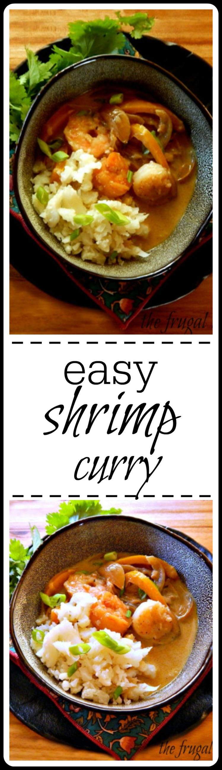 Very easy & very delish shrimp in curry sauce.