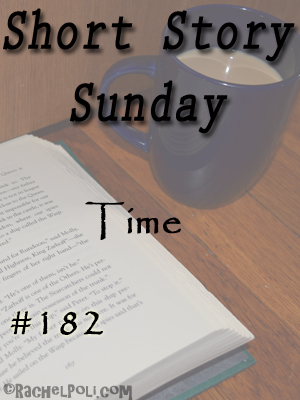 """Short Story: """"Time"""""""