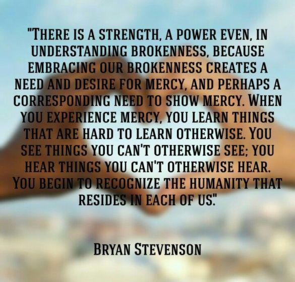 0365322a213ce3378ba93a1d027d01b6--just-mercy-bryan-stevenson-mercy-quotes