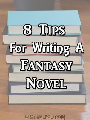8 Tips to writing Fantasy