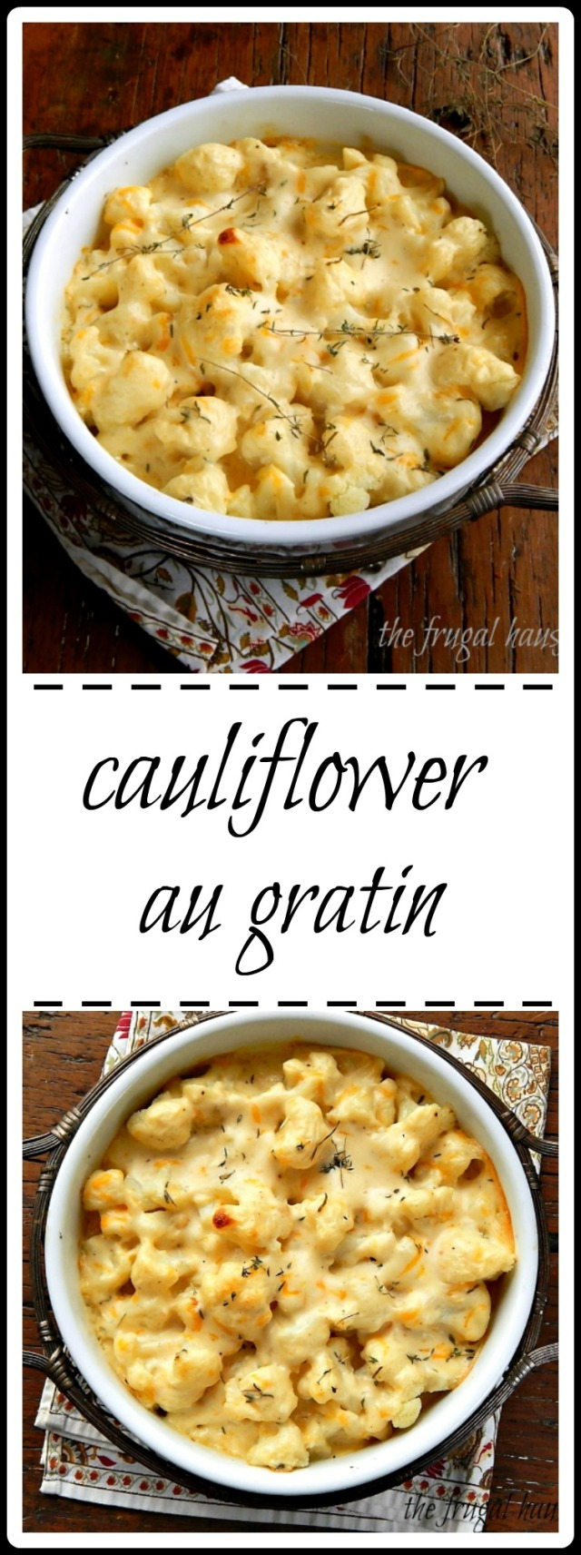 Cauliflower au Gratin: Can Cauliflower get any better? Easy dish for a holiday dinner to dress up a pork chop or ham meal